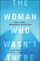 The Woman Who Wasn't There - read this for one of my books in the summer reading program