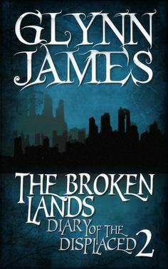 574. Diary of the Displaced: Book 2 - Glynn James