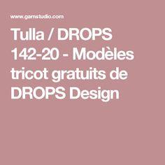 Tulla / DROPS 142-20 - Modèles tricot gratuits de DROPS Design