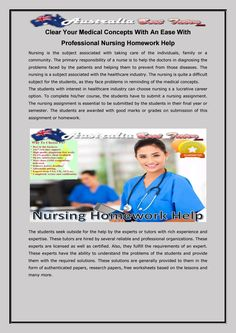 Clear your medical concepts with an ease with professional nursing homework help