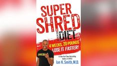 'Super Shred Diet': Week 1 Menu, Grocery List and Bonus Recipes