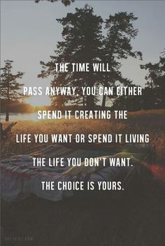 Choice is yours