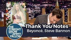 Thank You Notes: Beyoncé, Steve Bannon