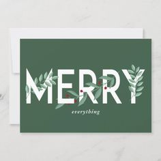 Merry Everything Green Holly Berries Foliage Holiday Card #christmas #holidays #greetingcards #jholidaygreetingcards #holidaycards #christmascards Christmas Photo Cards, Christmas Card Holders, Christmas And New Year, Christmas Holidays, Merry Christmas, Holiday Pregnancy Announcement, Holly Berries, New Year Greetings, Holiday Greeting Cards