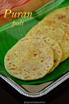 Puran Poli /Boli / Bobbatlu /Holige / Obabattu is a sweet flatbread from India prepared during festive occasions. Poli is a traditional sweet which is usually prepared during Bogi pandigai, we . Indian Dessert Recipes, Indian Sweets, Indian Snacks, Indian Breads, Indian Dishes, Indian Recipes, Sweet Recipes, Snack Recipes, Cooking Recipes