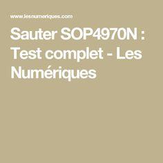 Sauter SOP4970N : Test complet - Les Numériques