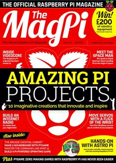 MagPi - The Official Raspberry Pi Magazine Computer Projects, Electronics Projects, Raspberry Pi Foundation, Raspberry Pi Computer, My Magazine, Magazine Online, Rasberry Pi, Raspberry Pi Projects, Circuit Design