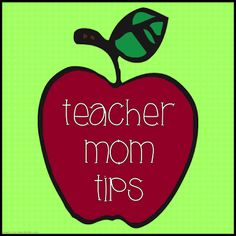Tips for teaching elementary school: Teacher Mom tips