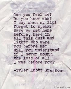 Typewriter Series #65 by Tyler Knott Gregson - I am pretty much in love with this blog.