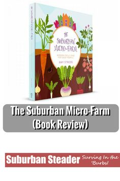 The Suburban Micro-Farm (Book Review)