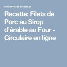Recette: Filets de Porc au Sirop d'érable au Four - Circulaire en ligne