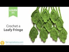 How To Crochet a Leafy Fringe - YouTube