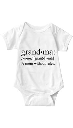 Grandma A Mom Without Rules Funny Infant Onesie This Unisex super soft Baby Onesie is the perfect product for a Baby! Dress up your baby with the funniest,. Funny Baby Clothes, Funny Babies, Babies Clothes, Baby Shirts, Onesies, Baby Onesie, Boy Onsies, Tee Shirts, Shower Bebe
