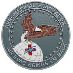 74th TCS Seal Plaque: The Aeromedical evacuation usually involves medical transportation of active-duty military members. This group is under the Department of Air Forcewhich also responds to any humanitarian missions.""