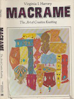Amazon.fr - MacRame: The Art of Creative Knotting - Virginia I. Harvey - Livres