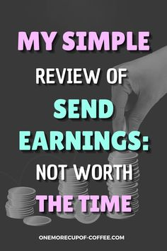 It's not enough that a survey site pays, if you're getting paid too little then it's not worth your time at all. Find out what else I learned about Send Earnings and why it's just not worth your time. See my final review and find out what you can do to earn passive income. #survey #online #income Make Money Online Surveys, Online Income, Virtual Jobs, Affiliate Websites, Task To Do, Learning Techniques, Survey Sites, Lost Money, What You Can Do