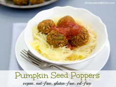 Try a new twist on vegan meatballs with Dreena's Pumpkin Seeds Poppers! Easy to prep, and is also nut-free and oil-free. Serve over spaghetti - delicious!