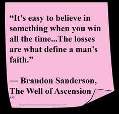 ♥ Brandon Sanderson ♥ ~ #Quote #Author #Faith