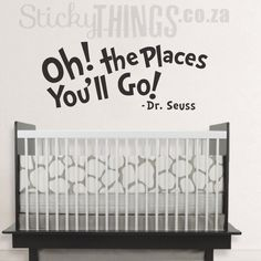 Dr Seuss Wall Sticker Quote from StickyThings.co.za