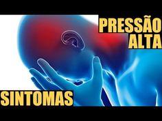 Pressão Alta Sintomas - Saiba se você esta com Pressão Alta