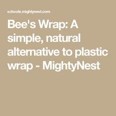 Bee's Wrap: A simple, natural alternative to plastic wrap - MightyNest