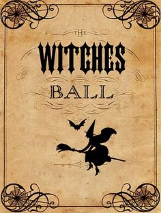 Vintage Halloween Printable - The Witches Ball - The Graphics Fairy- Regular print and Aged print- click on the download link in blue for each pdf download- Save As!