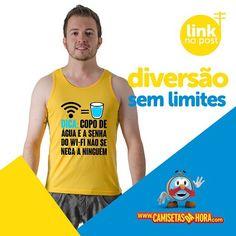 Camiseta Wi-fi : Dica: Copo de Água e a Senha do WI-Fi Não Se Nega a Ninguém.  http://www.camisetasdahora.com/p-4-109-4179/Camiseta---Wi-fi-e-copo-de-agua | camisetasdahora
