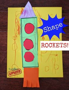 : Shape Rockets- Shapes and Space theme for preschool Daycare Crafts, Toddler Crafts, Preschool Crafts, Toddler Activities, Crafts For Kids, Space Preschool, Kindergarten Crafts, Daycare Ideas, Space Activities