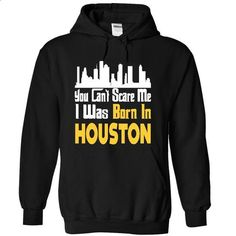 Born in Houston? - #hoodie design #hoodie tutorial. BUY NOW => https://www.sunfrog.com/LifeStyle/Born-in-Houston-9281-Black-9840086-Hoodie.html?68278