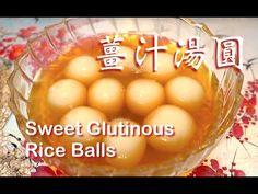 ★ 湯圓 一 簡單做法 ★   Sweet Glutinous Rice Balls Easy Recipe - YouTube