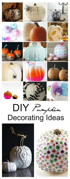 Halloween Decor | Get ready for Halloween with these 25 DIY Pumpkin Decorating Ideas. So many fun ways to decorate for Halloween with these Pumpkin ideas.: