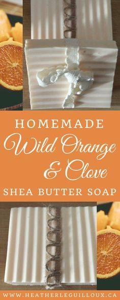 This post will outline how to create your own Wild Orange & Clove Shea Butter Soap made with doTERRA essential oils. Includes ingredient list, method and how to purchase doTERRA essential oils. Clove Essential Oil, Essential Oil Candles, Essential Oils Soap, Shea Butter Recipes Essential Oils, The Body Shop, Handmade Soap Recipes, Handmade Soaps, Shea Butter Soap, Coconut Soap
