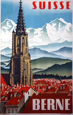 Stock Photo - BERNE Vintage travel poster published in French to promote Bern in Switzerland (Suisse). Bern, the capital city of Switzerland, Illustration shows city and famous A4 Poster, Retro Poster, Poster Prints, Poster Wall, Art Prints, Old Posters, Vintage Travel Posters, Photo Vintage, Vintage Art
