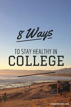 How to Stay Healthy in College. | Runs and Roses My College, College Tips, College Survival Guide, College Years, College Checklist, College Success, Survival Tips, College Essentials, College Planning