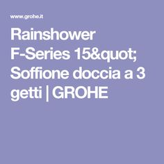 "Rainshower F-Series 15"" Soffione doccia a 3 getti   GROHE"