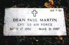 """Dean Paul Martin, Jr (1951 - 1987) He appeared in the movies """"Heart Like a Wheel"""" and """"Misfits of Science"""" and was the son of Dean Martin, he was an Air National Guard pilot and died in a plane crash on a training flight"""