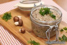 Fűszeres gombapástétom Vegetarian Recepies, Vegan Recipes, Cooking Recipes, Vegan Sauces, Hungarian Recipes, Vegan Kitchen, Food 52, Going Vegan, Clean Eating Recipes