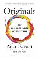 Using surprising studies and stories spanning business, politics, sports, and entertainment, Grant explores how to recognize a good idea, speak up without getting silenced, build a coalition of allies, choose the right time to act, and manage fear and doubt; how parents and teachers can nurture originality in children; and how leaders can fight groupthink to build cultures that welcome dissent.