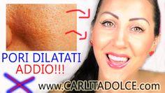 http://www.carlitadolce.com/2014/09/addio-pori-dilatati-pelle-perfetta.html