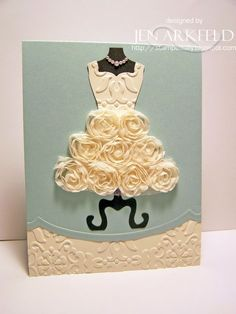 How easy it is to create a very elegant wedding or bridal shower card with Stampin' Up's Dress Form die and floral trim.