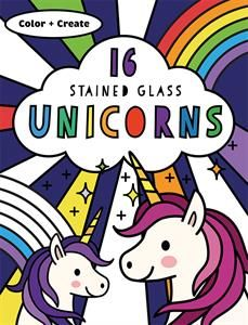 Color These Pretty Unicorn Pics Then Tape To A Window For Stained Glass Effect 16 Designs Perfect For Birthday Part Unicorn Books Usborne Books Fairy Book