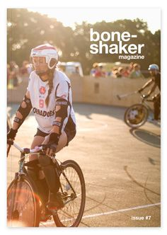 boneshaker magazine issue 7- I must copy her gear for better protection. Safety first!