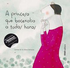 A Princesa que bocexaba a todas horas / texto de Carmen Gil ; ilustracións de Elena Odriozola ; [tradución Antóm Fortes]