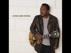 ♥ George Benson - Show Me The Love