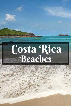 Here are the 10 Best Beaches in Costa Rica, how to get to them, what to do there, and where to stay! The only guide you need to the best Costa Rica beaches!
