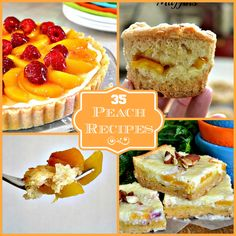 35 Peach Recipe Round Up - Lady Behind The Curtain- an these are not just desserts, folks! ;)
