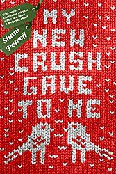 My New Crush Gave to Me by Shani Petroff Publisher: Swoon Reads Publication Date: October 2017 Rating: 4 stars Source: ARC. Hallmark Christmas Movies, Christmas Books, Christmas Themes, New Books, Good Books, Books To Read, Apps For Teens, Dating Apps, Romance Books
