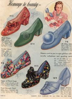 Advertisement for various slippers, c. 1940s. I would wear the crap outta every single one of those.