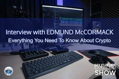My Future Business Show Interview With Edmund McCormack #dchained #crypto #edmundmccormack  Hi, and welcome to the show!  On today's My Future Business Show I have the pleasure of spending time with tech industry veteran, blockchain investor, and founder of the online crypto education portal 'Dchained' Mr. Edmund McCormack.  As an entrepreneur and global executive leader, Edmund has extensive experience with providing management oversight and strategic direction to businesses, and… On Today, Public Relations, Insight, How To Become, Interview, This Book, Book 1, Future, State University