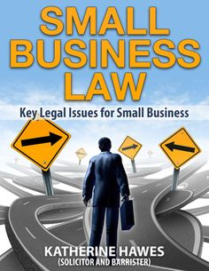 Small Business Law - Key Legal Issues for starting a business